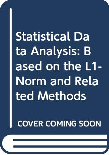9780444702739: Statistical Data Analysis: Based on the L1-Norm and Related Methods