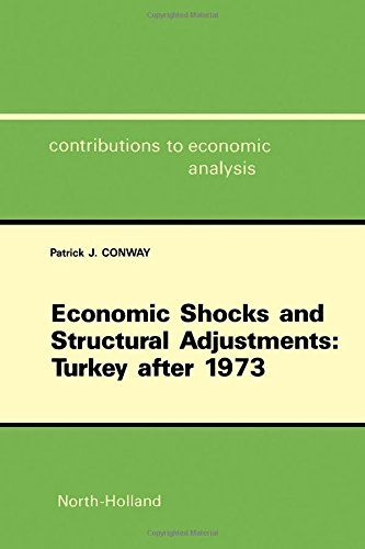 9780444702814: Economic Shocks and Structural Adjustments: Turkey After 1973 (Contributions to Economic Analysis)
