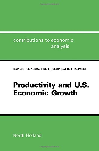 9780444703538: Productivity and United States Economic Growth (Contributions to Economic Analysis)