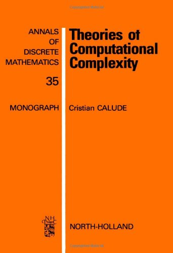 9780444703569: Theories of Computational Complexity (Annals of Discrete Mathematics)