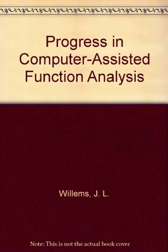 Progress in Computer-Assisted Function Analysis: J. L. Willems,