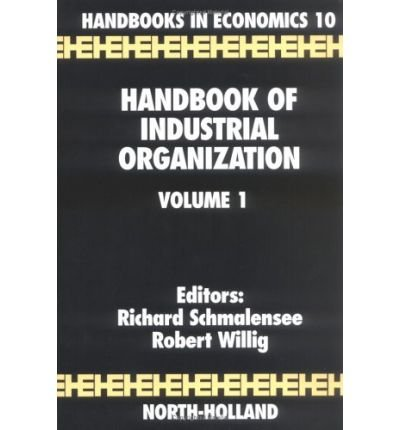 9780444704368: Handbook of Industrial Organization