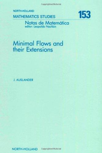 9780444704535: Minimal Flows and Their Extensions (Notas De Matematica, Vol 122)