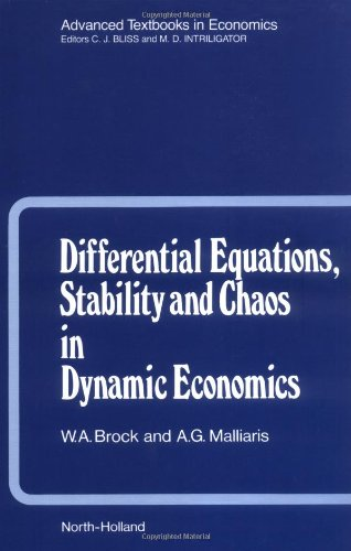 9780444705006: Differential Equations, Stability and Chaos in Dynamic Economics (Advanced Textbooks in Economics)