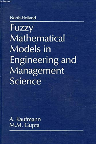 9780444705013: Fuzzy Mathematical Models in Engineering and Management Science