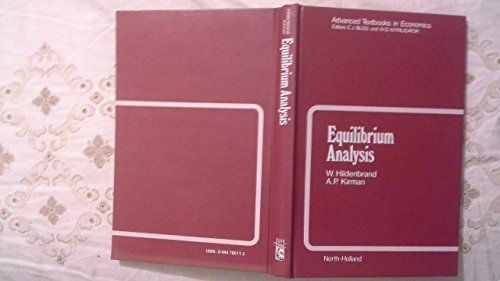 9780444705112: Equilibrium Analysis: Variations on Themes by Edgeworth and Walras (Advanced Textbooks in Economics)