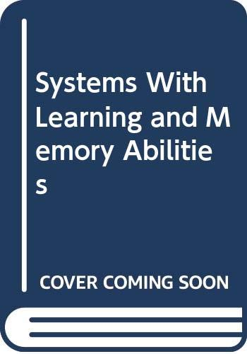 9780444705228: Systems With Learning and Memory Abilities