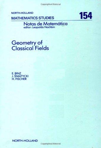 9780444705440: Geometry of Classical Fields (Mathematics Studies)