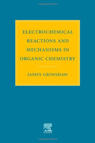9780444720078: Electrochemical Reactions and Mechanisms in Organic Chemistry
