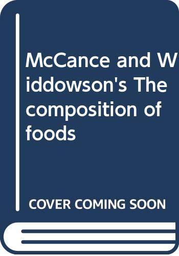 9780444800275: McCance and Widdowson's The composition of foods [Paperback] by McCance, R. A