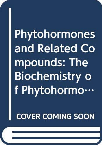 9780444800534: Phytohormones and Related Compounds: The Biochemistry of Phytohormones and Related Compounds v. 1