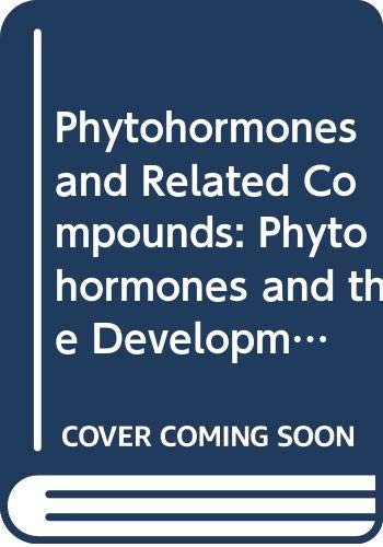 9780444800541: Phytohormones and Related Compounds: Phytohormones and the Development of Higher Plants v. 2