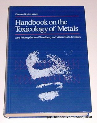 9780444800756: Handbook on the toxicology of metals