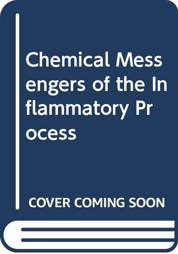 Chemical Messengers of the Inflammatory Process (Handbook: Houghton, E.; Brock,