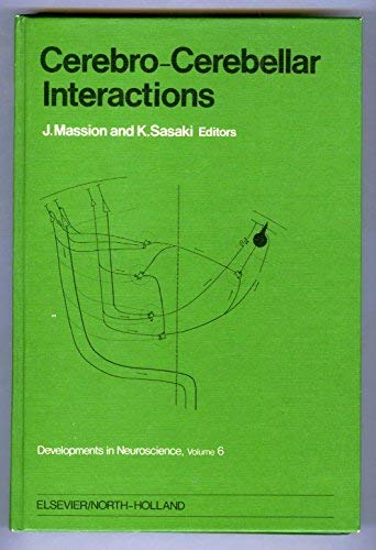 Cerebro-cerebellar Interactions: Conference Proceedings (Developments in neuroscience)