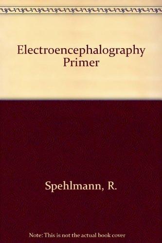 9780444802606: Electroencephalography Primer
