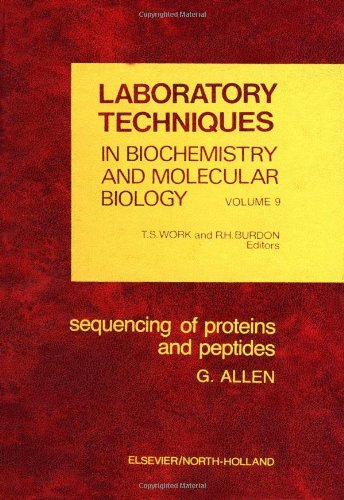 9780444802750: Sequencing of proteins and peptides, Volume 9 (Laboratory Techniques in Biochemistry and Molecular Biology) (v. 9)