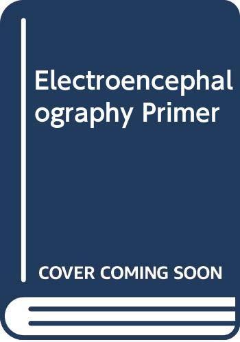 9780444802996: Electroencephalography (EEG) Primer