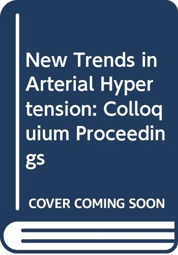 New Trends Arterial Hypertension: (Progress in Radiopharmacology): Worcel