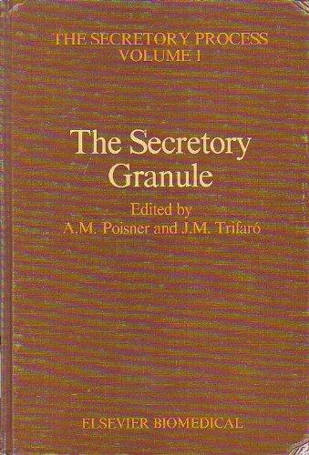 The Secretory Granule (The Secretory process): Poisner, A. M.