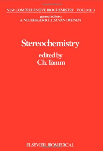 9780444803894: Stereochemistry, Volume 3 (New Comprehensive Biochemistry)
