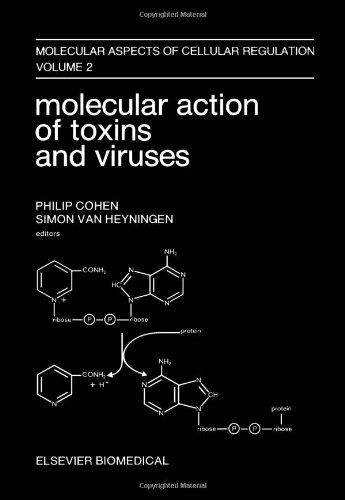 9780444804006: Molecular Action of Toxins and Viruses (Molecular Aspects of Cellular Regulation, Vol. 2)
