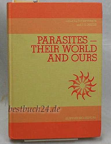Parasitology: Parasites - Their Work and Ours 5th: International Congress Proceedings