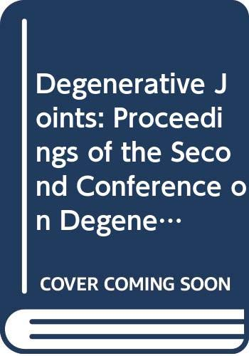 Degenerative Joints: Proceedings of the Second Conference: Verbruggen, G.