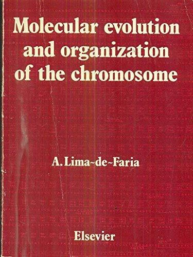 9780444807656: Molecular Evolution and Organization of the Chromosome
