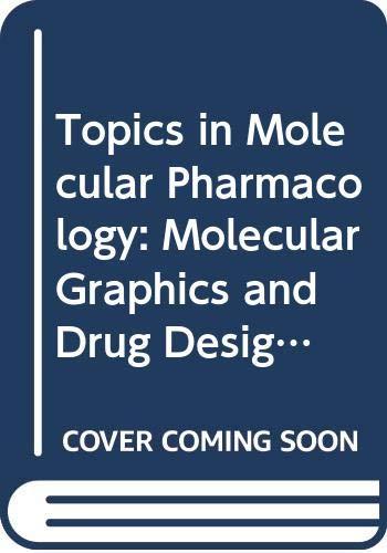 Molecular Graphics & Drug Design (Topics in: n/a