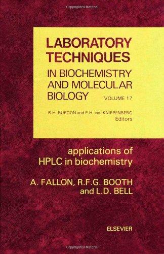 9780444808622: Applications of Hplc in Biochemistry (Laboratory Techniques in Biochemistry & Molecular Biology) (v. 17)