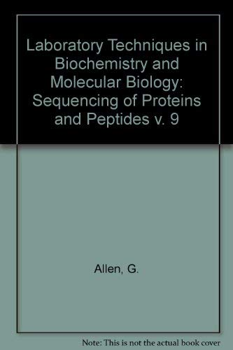 9780444810229: Sequencing of Proteins and Peptides (Laboratory Techniques in Biochemistry & Molecular Biology) (v. 9)