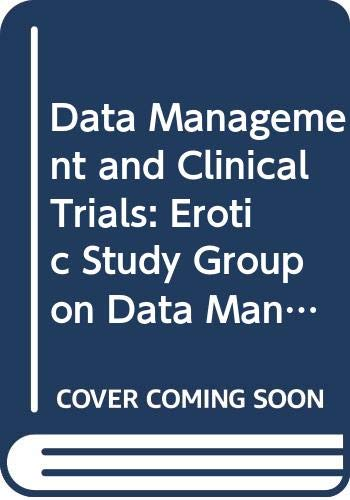 9780444810779: Data Management and Clinical Trials: Erotic Study Group on Data Management