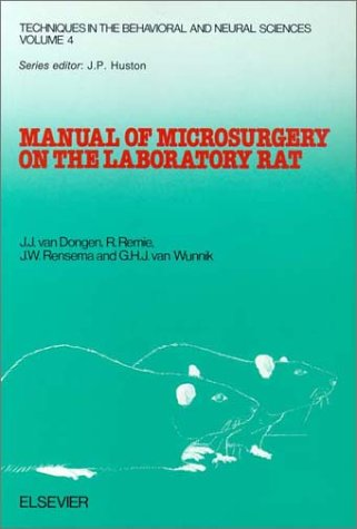9780444811394: Manual of Microsurgery on the Laboratory Rat. Part 1: General Information and Experimental Techniques (Techniques in the Behavioral and Neural Science, 4) (Pt.1)