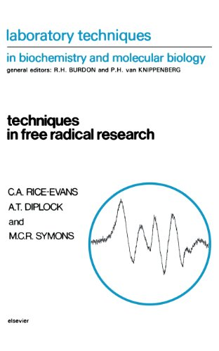 Techniques in Free Radical Research (Laboratory Techniques: A.T. Diplock, M.C.R.