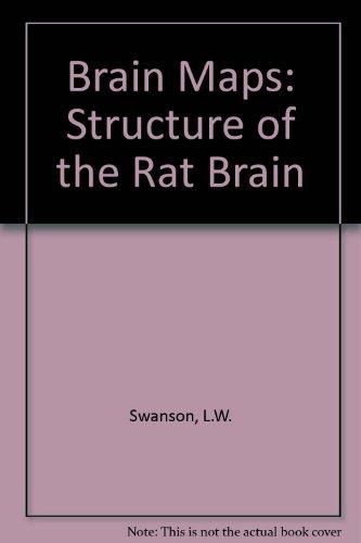 9780444814142: Brain Maps: Structure of the Rat Brain