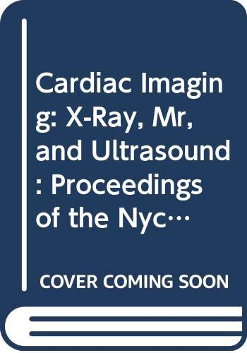 Cardiac Imaging: X-Ray, Mr, and Ultrasound : Sigurd Nitter-Hauge