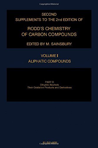 9780444815170: Rodd's Chemistry of Carbon Compounds: Aliphatic Compounds : Dihydric Alcohols, Their Oxidation Prod