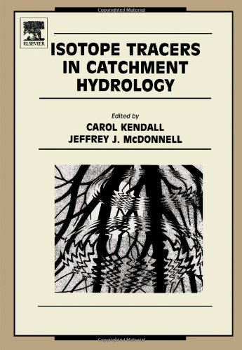 9780444815460: Isotope Tracers in Catchment Hydrology (Developments in Water Science)