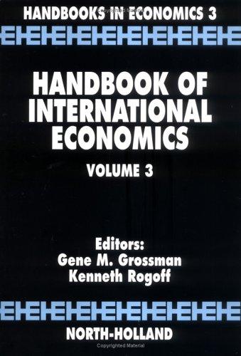 Handbook of International Economics, Volume 3 (Handbooks in Economics)