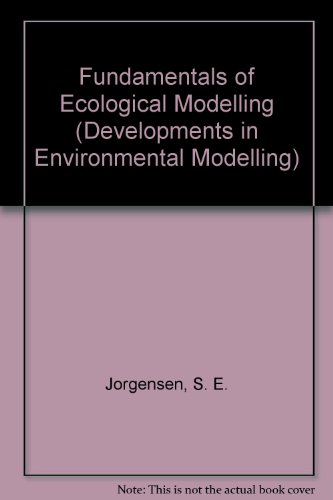 9780444815729: Fundamentals of Ecological Modelling, Second Edition (Developments in Environmental Modelling)