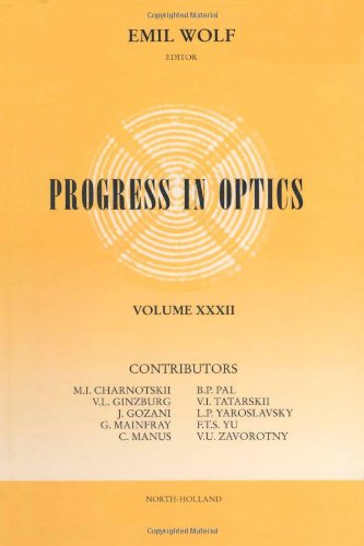9780444815927: 032: Progress in Optics, Vol. 32
