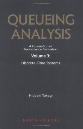 9780444816115: Queueing Analysis: A Foundation of Performance Evaluation : Discrete-Time Systems: 003