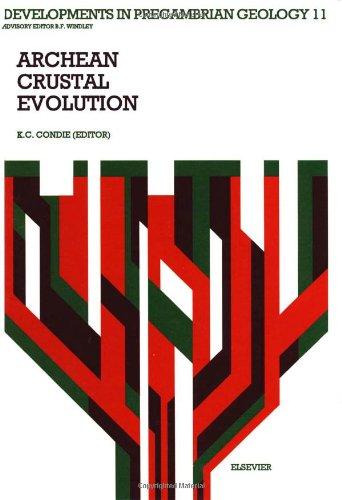 9780444816214: Archean Crustal Evolution (Developments in Precambrian Geology)