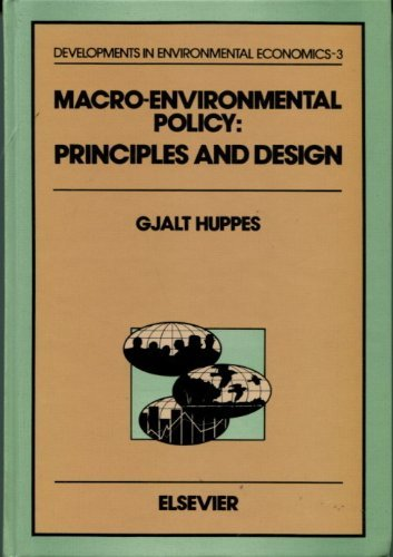 9780444816573: Macro-Environmental Policy: Principles and Design (DEVELOPMENTS IN ENVIRONMENTAL ECONOMICS)