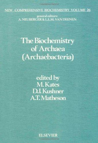 9780444817136: The Biochemistry of Archaea (New Comprehensive Biochemistry, Vol 26)