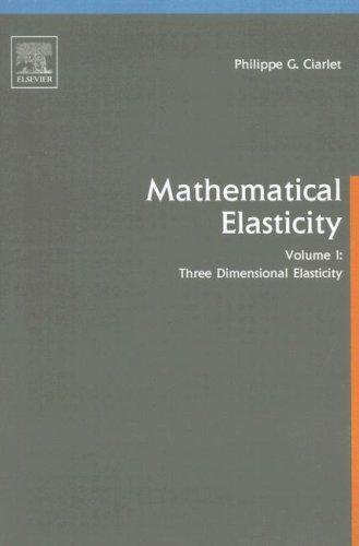 9780444817761: Three-dimensional Elasticity: Three-Dimensional Elasticity: 001