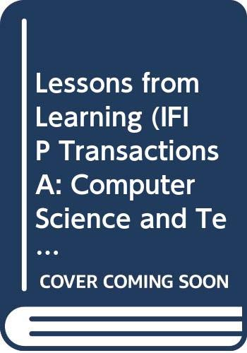9780444818324: Lessons from Learning (IFIP Transactions A: Computer Science and Technology)