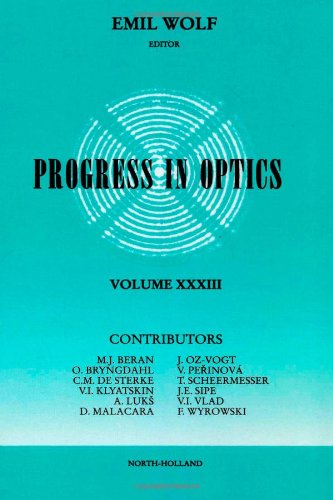 9780444818393: Progress in Optics, Vol. 33