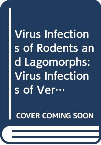 9780444819093: Virus Infections of Rodents and Lagomorphs: Virus Infections of Vertebrates Series, 1e (Virus Infections of Vertebrates, Vol 5)